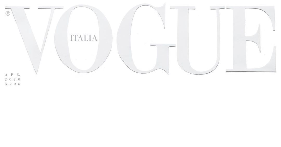 To τεύχος Απριλίου του Vogue Italia κυκλοφόρησε με λευκό εξώφυλλο ως ένδειξη σεβασμού στα θύματα κοροναϊού